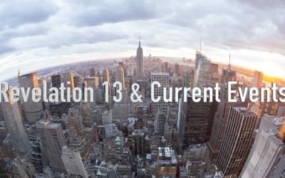 Revelation 13 & Current Events