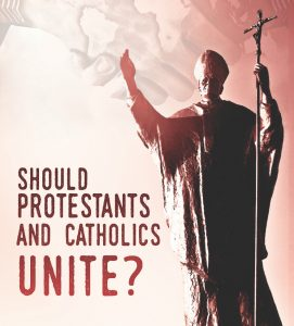 should-protestants-and-catholics-unite-copy