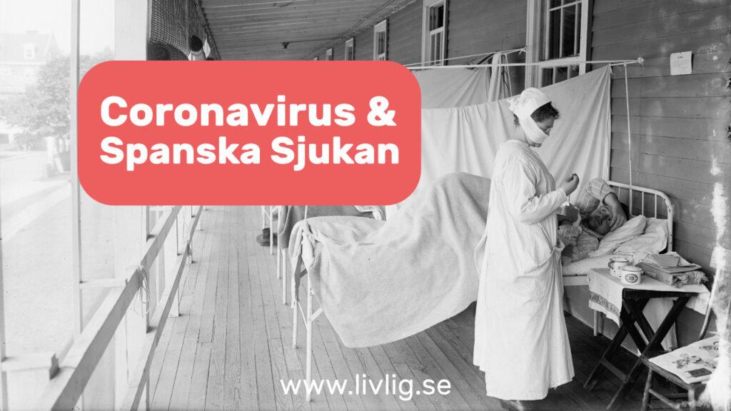 Coronavirus, Spanska sjukan - lärdomar
