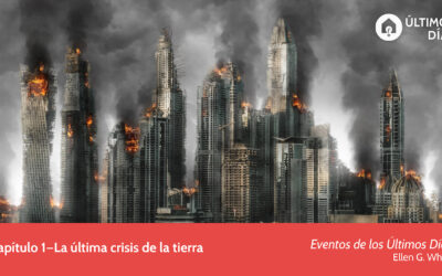 1. La Última Crisis de la Tierra