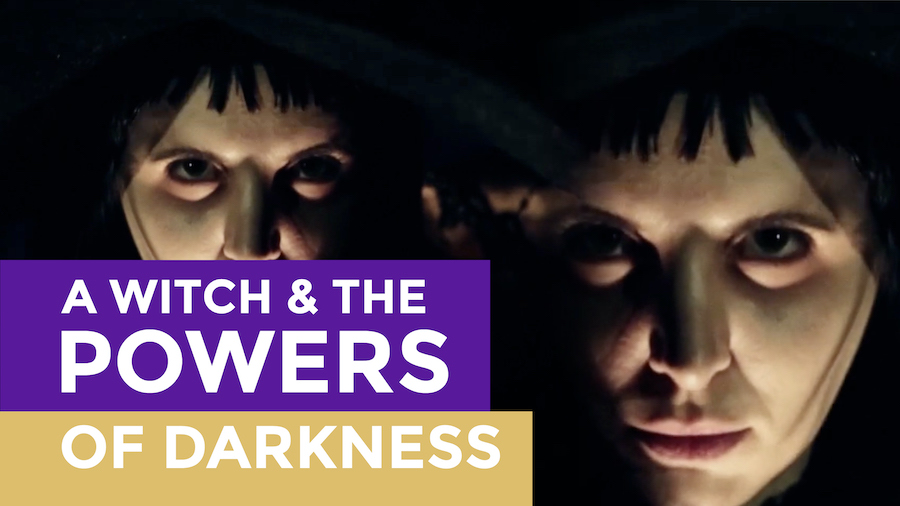 Witch, the powers of darkness