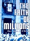 The Faith of Milions