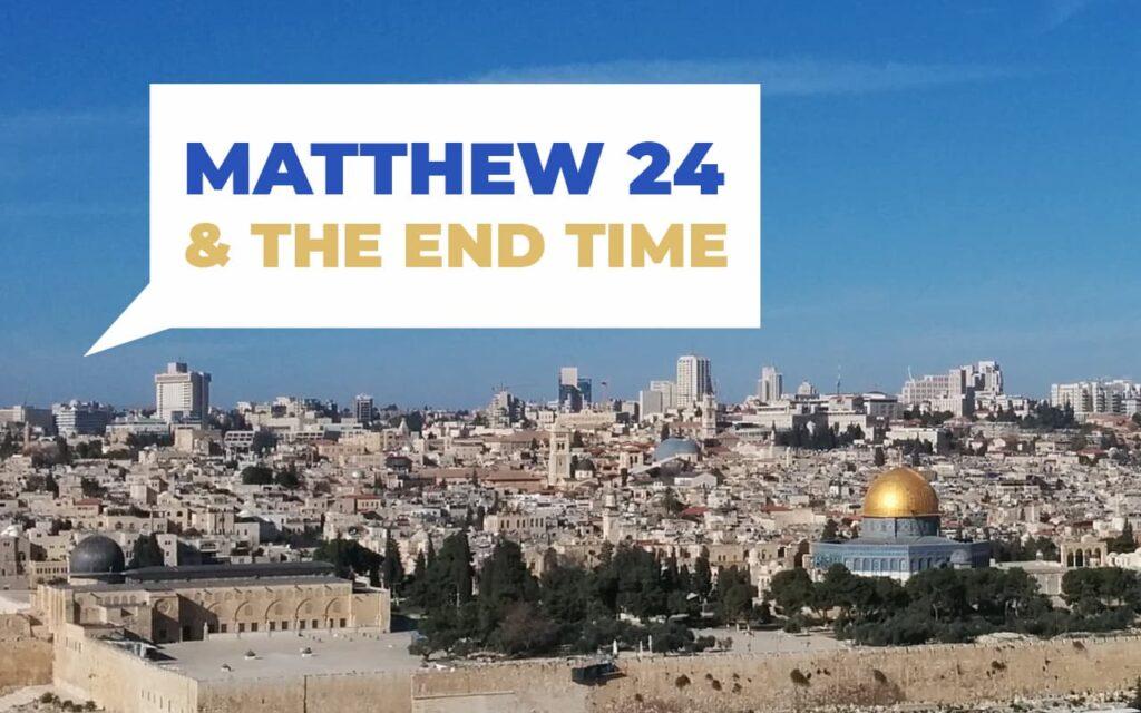 Matthew 24 end time